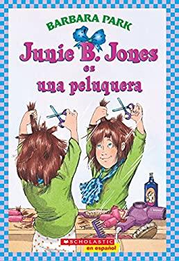 Junie B. Jones Es Una Peluquera 9780439661249