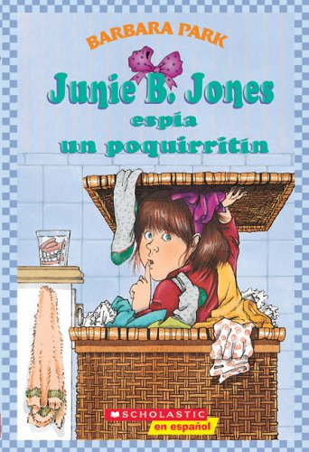 Junie B. Jones Espia un Poquirritin 9780439425155