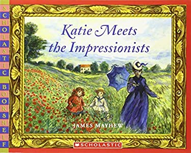 Katie Meets the Impressionists 9780439935081