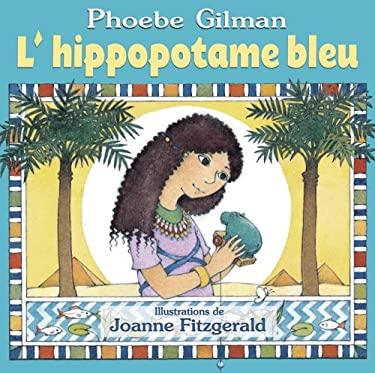 L' Hippopotame Bleu 9780439948937
