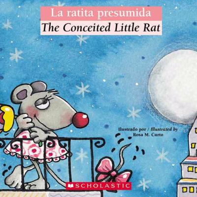 La Ratita Presumida/The Conceited Little Rat 9780439773799