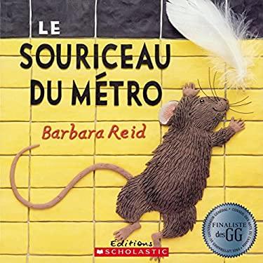 Le Souriceau Du Metro 9780439974691