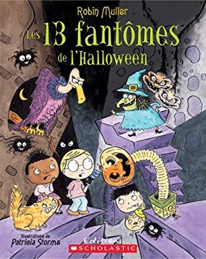Les 13 Fantomes de L'Halloween 9780439935708