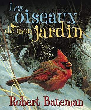 Les Oiseaux de Mon Jardin 9780439957854