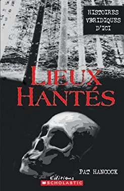 Lieux Hantes 1 9780439962582