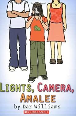 Lights, Camera, Amalee 9780439803533