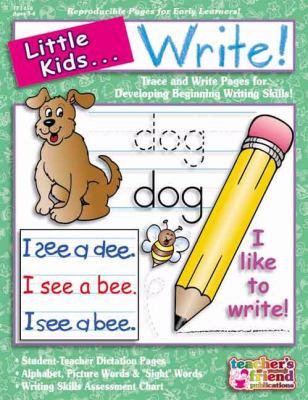 Little Kids . . . Write! 9780439549561