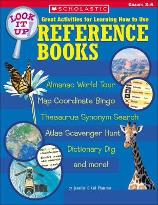 Look It Up! Great Activities for Learning How to Use Reference Books 9780439491631