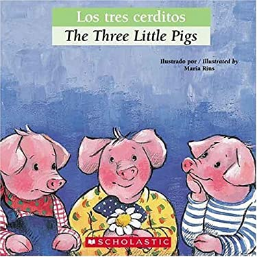Los Tres Cerditos/The Three Little Pigs 9780439773829