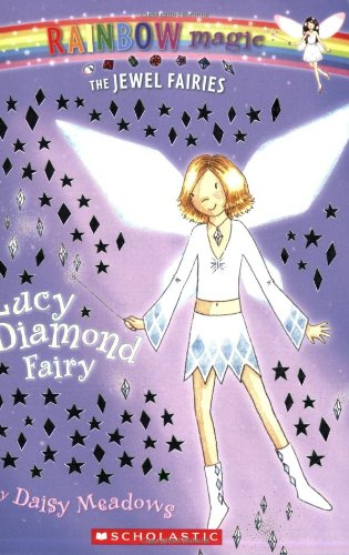 Lucy the Diamond Fairy 9780439935340