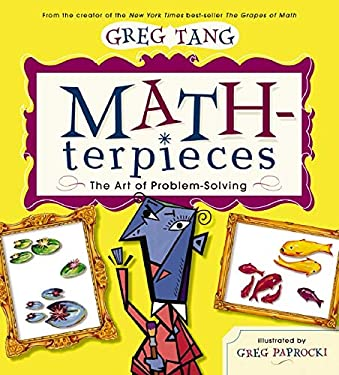 Math-Terpieces: The Art of Problem-Solving 9780439443883