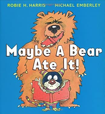 Maybe a Bear Ate It!