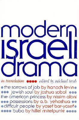 Modern Israeli Drama: In Translation 9780435086169