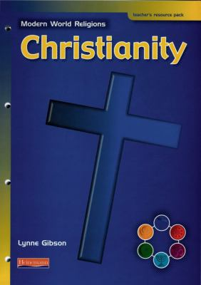 Modern World Religions: Christianity Teacher Resource Pack 9780435336363
