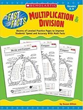 Multiplication & Division, Grades 3-4: Dozens of Leveled Practice Pages to Improve Students' Speed and Accuracy with Math Facts
