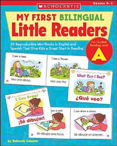 My First Bilingual Little Readers: Level a: 25 Reproducible Mini-Books in English and Spanish That Give Kids a Great Start in Reading