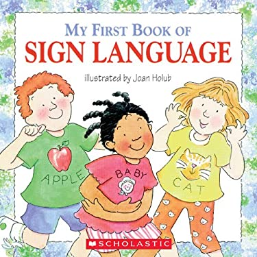 My First Book of Sign Language 9780439635820