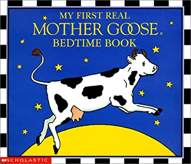 My First Real Mother Goose Bedtime Book 9780439340328