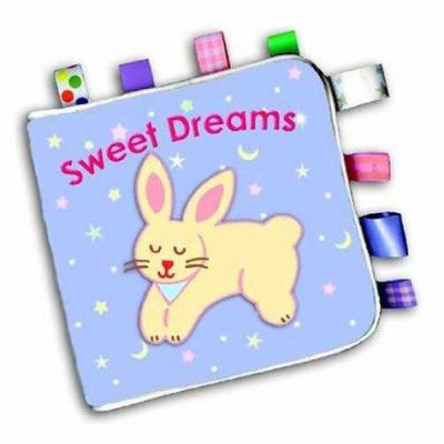 My First Taggies Book: Sweet Dreams: Sweet Dreams 9780439537711