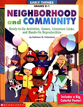 Neighborhood and Community: Grades K-1 9780439222556