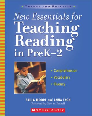 New Essentials for Teaching Reading in Prek-2: Comprehension, Vocabulary, Fluency 9780439623681