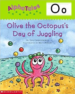 Alphatales (Letter O: Olive the Octopus's Day of Juggling)