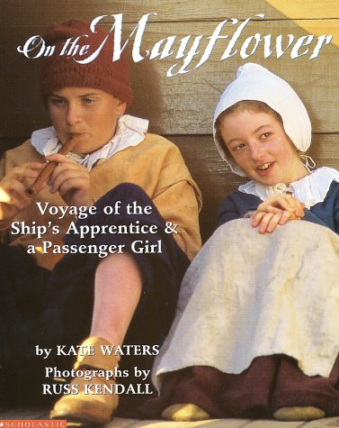 On the Mayflower : Voyage of the Ship's Apprentice and a Passenger Girl