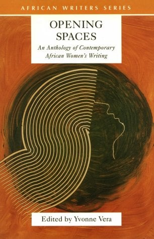 Opening Spaces: Contemporary African Women's Writing 9780435910105