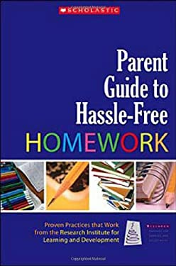 Parent Guide to Hassle-Free Homework 9780439821315