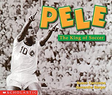 Pele, the King of Soccer 9780439045773
