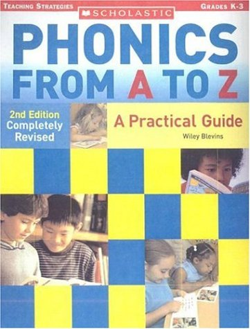 Phonics from A to Z: A Practical Guide; Grades K-3 9780439845113