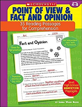 Point of View & Fact and Opinion: 35 Reading Passages for Comprehension; Grades 4-8 9780439554138