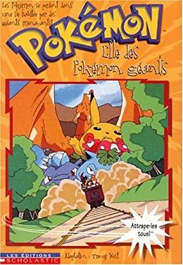 Pokemon 2 L'Ile Des Pokemons Geants 9780439005401