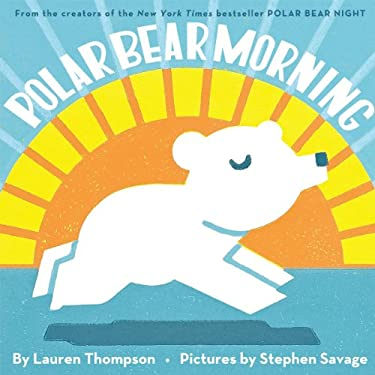Polar Bear Morning 9780439698856