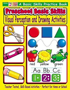 Preschool Basic Skills: Visual Perception and Drawing Activities: A Basic Skills Practice Book
