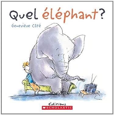 Quel Elephant? 9780439941327