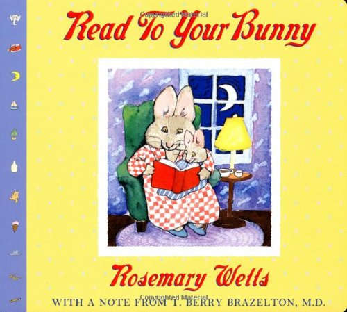 Read to Your Bunny: (With a Note from T. Berry Brazelton, M. D.) 9780439543378