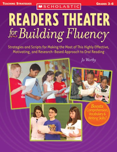 Readers Theater for Building Fluency: Strategies and Scripts for Making the Most of This Highly Effective, Motivating, and Research-Based Approach to 9780439522236