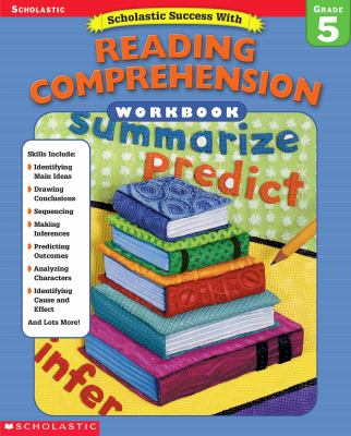 Scholastic Success With: Reading Comprehension Workbook: Grade 5 9780439444934
