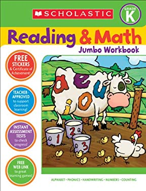 Reading & Math Jumbo Workbook: Grade K 9780439785990