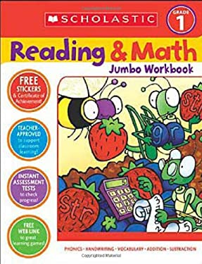 Reading & Math Jumbo Workbook: Grade 1 9780439786003