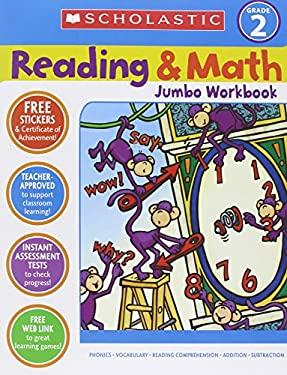 Reading & Math Jumbo Workbook: Grade 2 9780439786010
