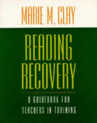 Reading Recovery: A Guidebook for Teachers in Training 9780435087647