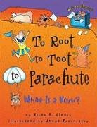 Root, to Toot, to Parachute, to