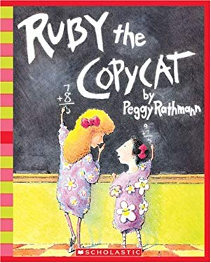Ruby the Copycat [With Paperback Book] 9780439924955