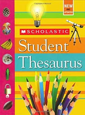 Scholastic Student Thesaurus 9780439025881