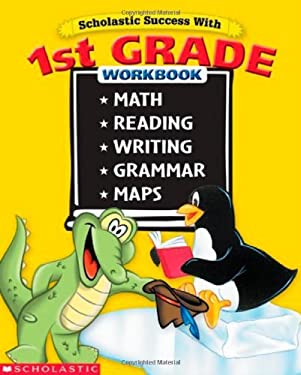 Scholastic Success with 1st Grade Workbook 9780439569699