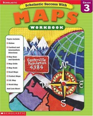 Scholastic Success With: Maps Workbook: Grade 3 9780439338257