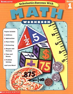 Scholastic Success With: Math Workbook: Grade 1 9780439419659