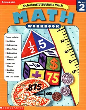 Scholastic Success With: Math Workbook: Grade 2 9780439419666